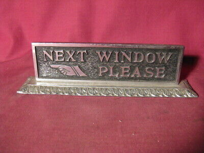 """Antique Bank Or Post Office """"Next Window Please"""" Nickel Plated Brass Sign"""
