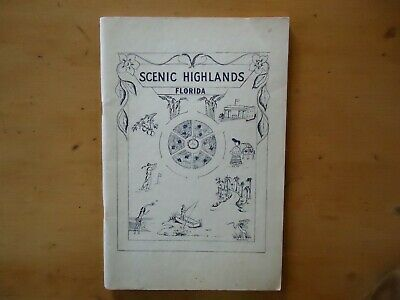 1950 Booklet Guide to the Scenic Highlands of Florida  Fla. Specialties Sebring