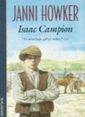 Isaac Campion By Janni Howker