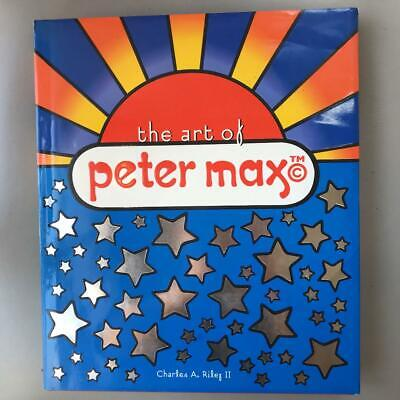 The Art Of Peter Max Charles A. Riley 2002 Vintage Art Book Pop Art Hobby
