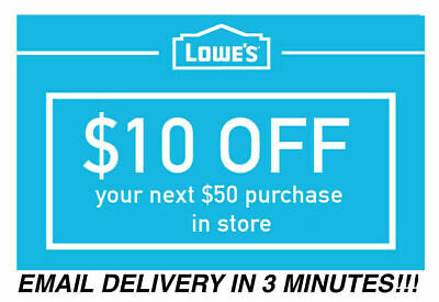 One 1x Lowes $10 OFF $50 1Coupon Discount - INSTORE ONLY - Fast Shipment