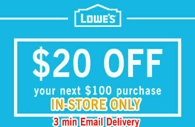TWO (2X) Lowes $20 OFF $100 2Coupon Discount - INSTORE ONLY - FAST SHIPMENT