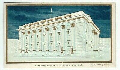 Postcard - Federal Building - Salt Lake City - © 1906 - Embossed Gilt Highlights