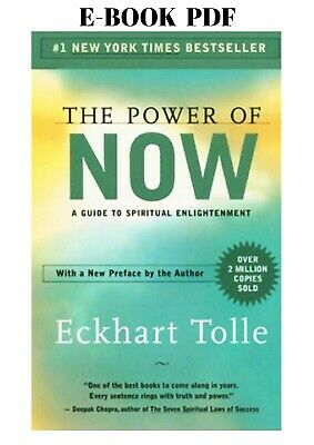 The Power of Now: A Guide to Spiritual Enlightenment Eckhart Tolle Elb00k P D F