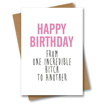 Happy Birthday Greeting Cards Bitch T*ts Novelty Funny Best Friend Humour PC20