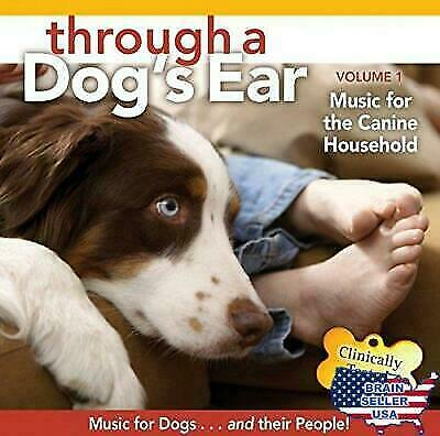 Through A Dog's Ear: Music For The Canine Household, Vol. 1 Cd New & Sealed