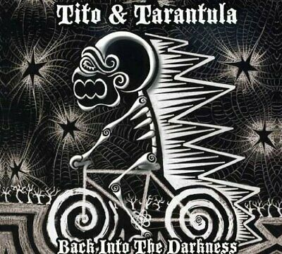 Tito &  Tarantula - Back Into The Darkness New Cd
