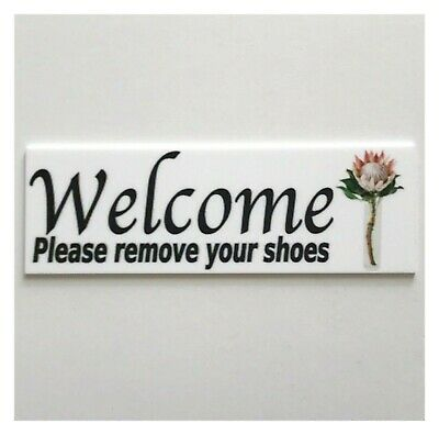 Welcome Please Remove Your Shoes Sign Wall Plaque or Hanging Protea Floral