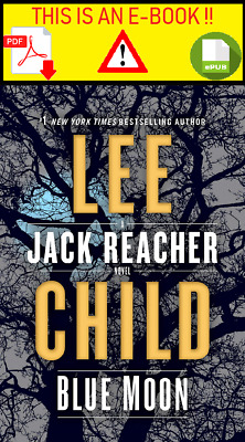 Blue Moon: A Jack Reacher Novel  By : Lee Child [🚫  Digital Èdition 🚫 ]