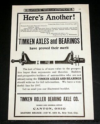 1906 Old Magazine Print Ad, Timken Axles And Bearings, Have Proved Their Merit!