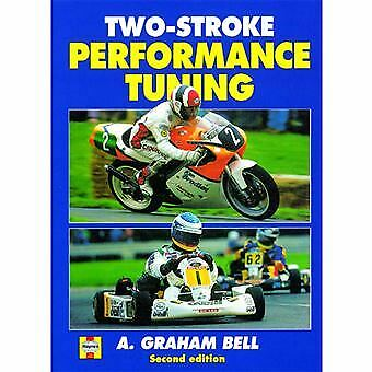 Two Stoke performance tuning  by A. Graham Bell