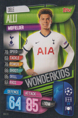 Topps Match Attax Champions League 19 20 2019 2020 WKI6  Dele Alli Wonderkids