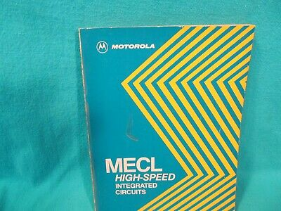 Motorola Mecl High Speed Integrated Circuits Data Reference Book 1978