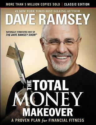The Total Money Makeover: Classic Edition 2013 by Dave Ramsey (E-B0OK&AUDI0B00K)