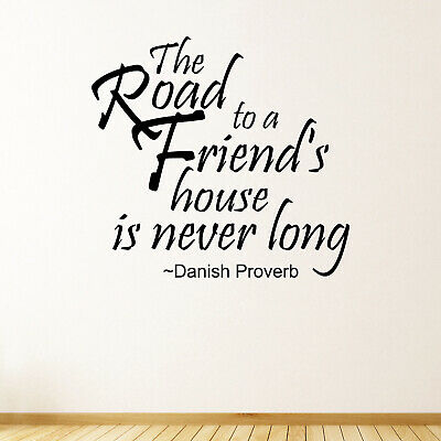 The Road To A Friend's House Quote Wall Sticker Decal Transfer Home Vinyl UK
