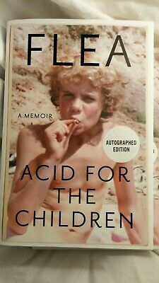 Acid For The Children SIGNED flea AUTOGRAPHED Red Hot Chili Peppers htf new hcdj