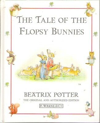 Beatrix Potter THE TALE OF FLOPSY BUNNIES hardback 1998 Kids Classic Collectable