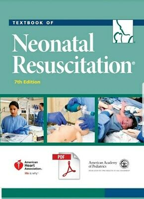 Neonatal resuscitation 7th edition (NRP) By  (P°D°F) Fast delivery