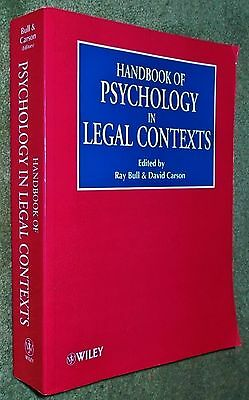 Handbook of Psychology in Legal Contexts - Edited Bull & Carson - Wiley 2001 Pbk