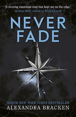 Never Fade: Book 2 (The Darkest Minds trilogy) by Alexandra Bracken (author)