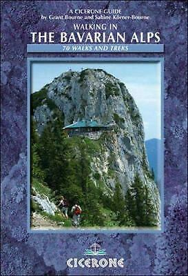 Walking in the Bavarian Alps by Bourne, Grant