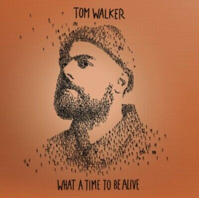 Tom Walker - What a Time to Be Alive *NEW* CD