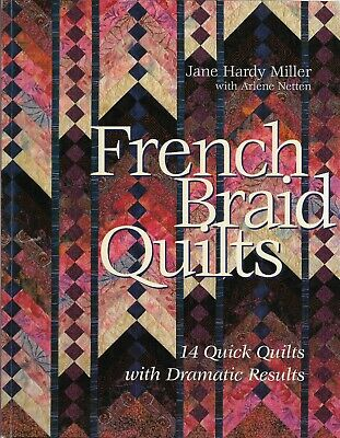 Patchwork & Quilting Book FRENCH BRAID QUILTS by Jane Hardy Miller 14 Projects