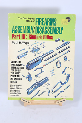 FIREARMS ASSEMBLY DISASSEMBLY Part III Rimfire Rifles Gun Smithing Book Savage