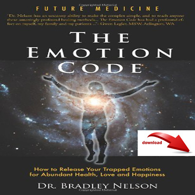 The Emotion Code 2019 by Dr. Bradley Nelson 🔥E*b00k 🔰