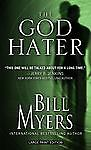 The God Hater (Thorndike Press Large Print Christian Mystery) by Myers, Bill
