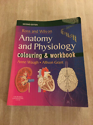Ross And Wilson Anatomy And Physiology Colouring And Workbook.