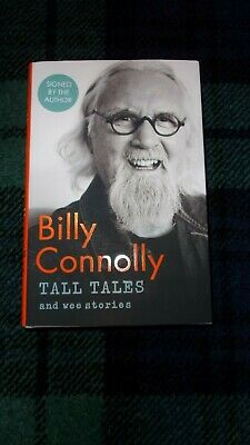 **SIGNED** BILLY CONNOLLY - TALL TALES and wee stories. 1st/1st H/BACK with D/J
