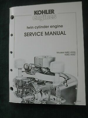 Kohler Engines Twin Cylinder Engine Service Manual Models K482 K532 K582 K662