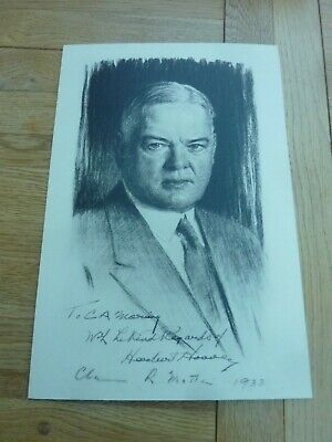 1933 Herbert Hoover Period Copy Portrait With Dedication On Card 15 X 10""