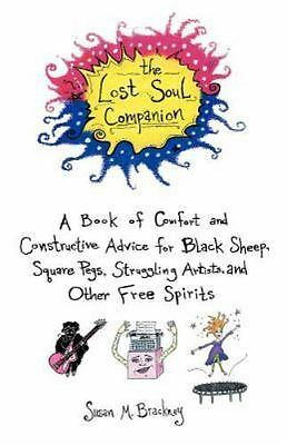 The Lost Soul Companion: A Book of Comfort and Constructive Advice for Black She