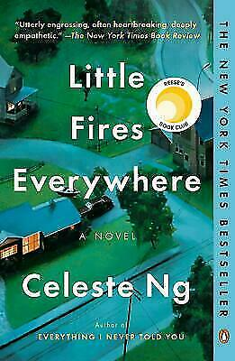 Little Fires Everywhere: A Novel by Ng, Celeste