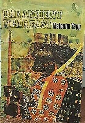 Ancient Near East by Yapp, Malcolm