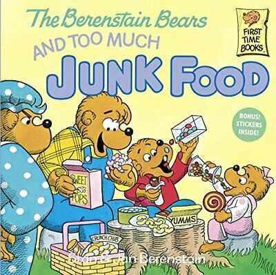 NEW - The Berenstain Bears and Too Much Junk Food