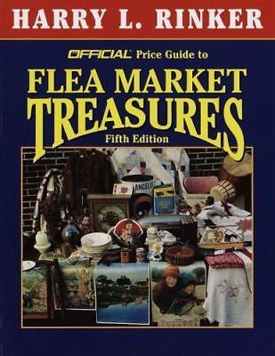 The Official Price Guide to Flea Market Treasures: 5th Edition