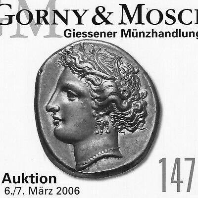 GORNY & MOSCH Ancient Greek, Roman Coin Auction 147 Catalog March 2006 in Color