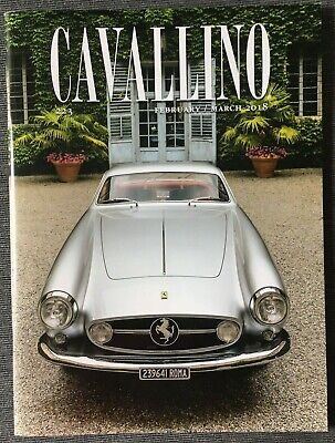 Ferrari Cavallino Magazine Issue # February / March 2018 No.223