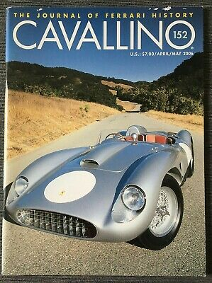 Ferrari Cavallino Magazine Issue # April / May 2006 No.152