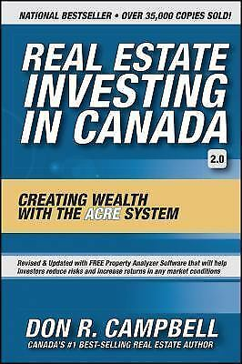 Real Estate Investing in Canada : Creating Wealth with the ACRE System by Don...