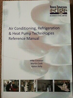 Air Conditioning, Refrigeration & Heat Pump Technologies Reference Manual
