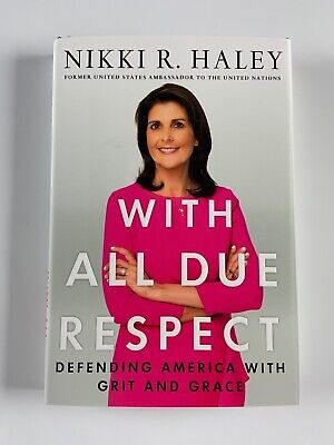 Nikki R Haley Signed Autograph Book With Due All Respect JSA COA First Ed