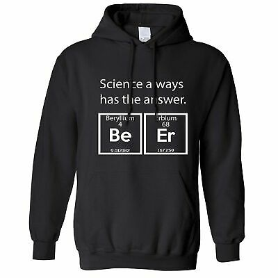 Drinking Hoodie Science Has The Answer Beer Alcohol Drunk Slogan