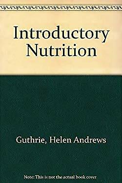 Introductory Nutrition by Guthrie, Helen Andrews