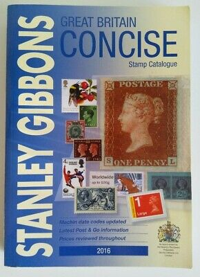 Stanley Gibbons 2016 Great Britain Concise Stamp Catalogue Softback Very Good