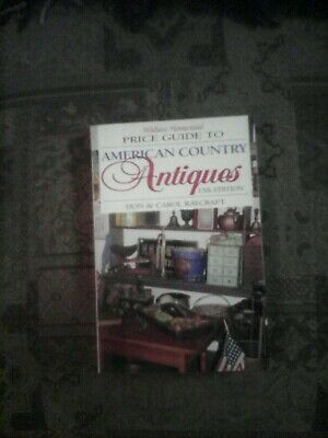Wallace-Homestead Price Guide to American Country Antiques 15 th Edition