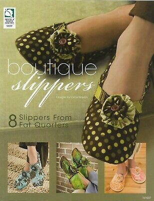 Sewing Pattern Book BOUTIQUE SLIPPERS 8 Slippers from Fat Quarters Lorine Mason